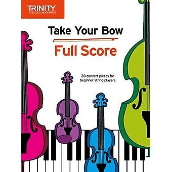 Take Your Bow   Full Score by Take Your Bow   Full Score - 9780857367