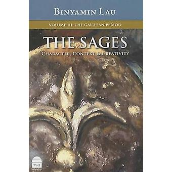 Sages - The Galillean Period - v. III by Benjamin Lau - 9781592642472 B