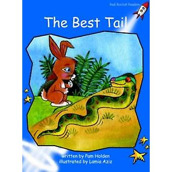 The Best Tail - Early - Level 3 (International edition) by Pam Holden -