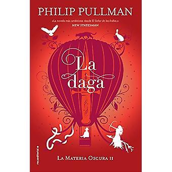 Daga - La by Philip Pullman - 9788417092573 Book