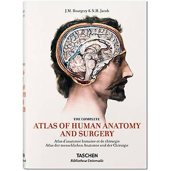 Bourgery. Atlas of Human Anatomy and Surgery by Jean-Marie Le Minor -