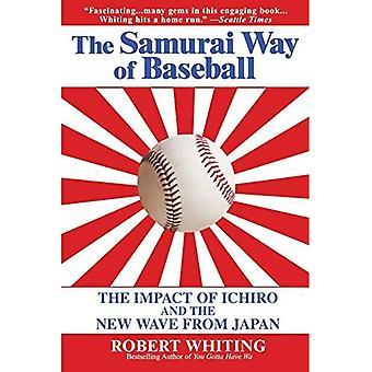 The Samurai Way of Baseball: The Impact of Ichiro and the New Wave from Japan