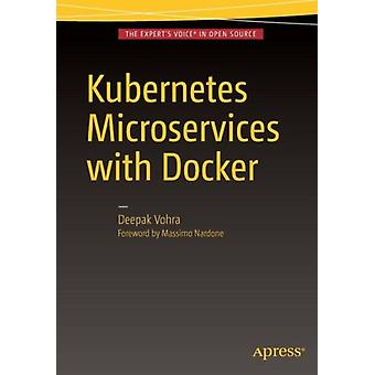Kubernetes Microservices with Docker (Paperback) by Vohra Deepak