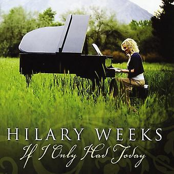Hilary uger - hvis jeg kun havde dag [CD] USA importerer