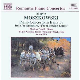 M. Moszkowski - Moritz Moszkowski: Pianokonsert i E-dur; Svit för orkester från främmande länder [CD] USA import