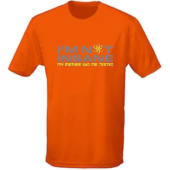 Jag är inte galen min mor hade mig testade Mens T-Shirt 10 färger (S-3XL) av swagwear