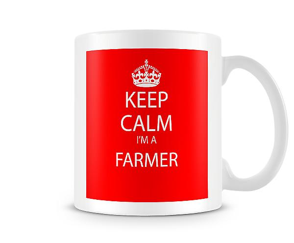 Keep Calm Im A Farmer Printed Mug Printed Mug