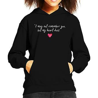 Dystopian I May Not Rememeber You Quote Kid's Hooded Sweatshirt
