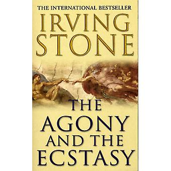 The Agony and the Ecstasy by Irving Stone - 9780099416272 Book