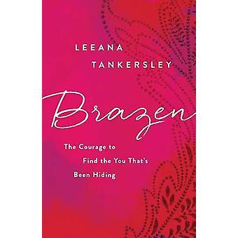 Frekk av Leeana Tankersley - 9780800726829 bok