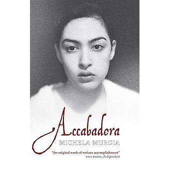 Accabadora von Michela Murgia - Silvester Mazzarella - 9780857050472 B