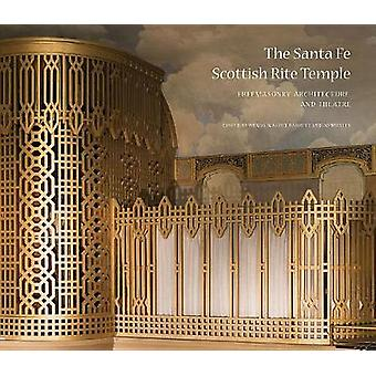 The Santa Fe Scottish Rite Temple - Freemasonry - Architecture - and T