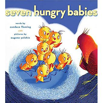 Syv sulten babyer av Candace Fleming - Eugene Yelchin - 97814169540