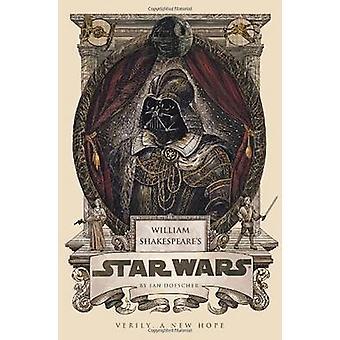 William Shakespeare's Star Wars by Ian Doescher - 9781594746376 Book