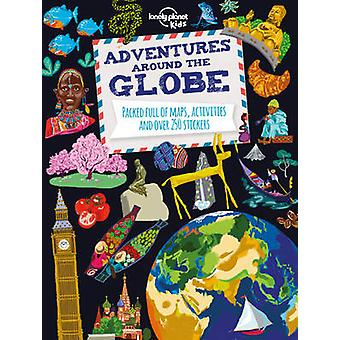 Adventures Around the Globe - Packed Full of Maps - Activities and Ove