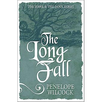The Long Fall (3rd Revised edition) by Penelope Wilcock - 97817826414