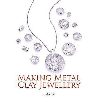 Machen Metal Clay Schmuck von Julia Rai - 9781785002649 Buch