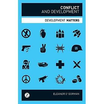 Konflikt und Entwicklung - Entwicklungsfragen von Eleanor O'Gorman - 9