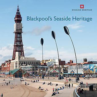 Blackpool's Seaside Heritage by Allan Brodie - Matthew Whitfield - 97