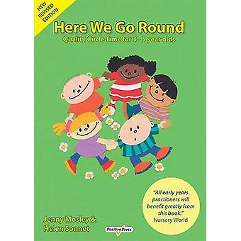 Here We Go Round (2nd Revised edition) by Jenny Mosley - Helen Sonnet
