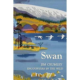 Swan by Jim Crumley - 9781910192122 Book