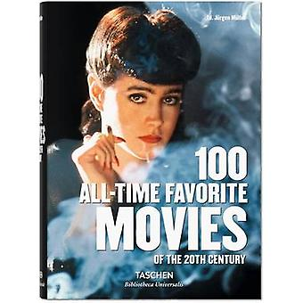 100 All-Time Favorite Movies by Jurgen Muller - 9783836556187 Book