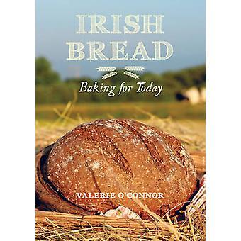 Cuisson du pain irlandais pour aujourd'hui par Valerie o ' Connor - Valerie O'Connor-