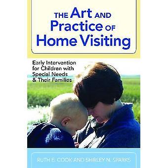 L'Art et la pratique des visites à domicile - Intervention précoce pour les enfants