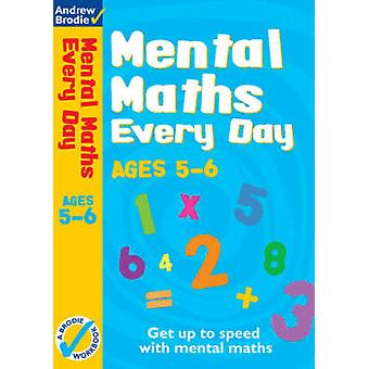 Mental Maths Every Day 5-6 by Andrew Brodie - 9780713685916 Book