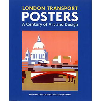 London Transport Posters - A Century of Art and Design (New edition) b
