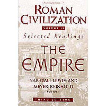 Römische Zivilisation - ein Sourcebook - v. 2 - römischen Reiches (3. überarbeitete Edi