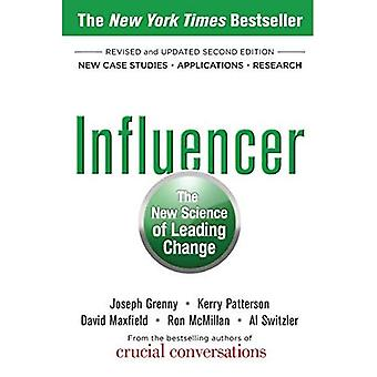 Influencer: The New Science of Leading Change, Revised and Updated Edition