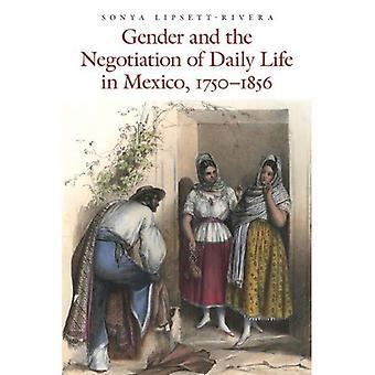 Køn og forhandling af dagliglivet i Mexico, 1750-1856