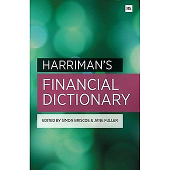 Harriman's Financial Dictionary: Over 2,600 essential financial terms