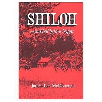 Shiloh, en enfer avant la nuit