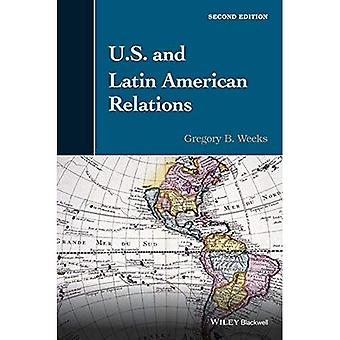 U.S. and Latin American Relations