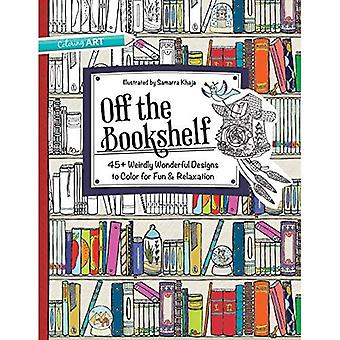 Off the Bookshelf: 45+ Weirdly Wonderful Designs to Color for Fun & Relaxation (Coloring Art)