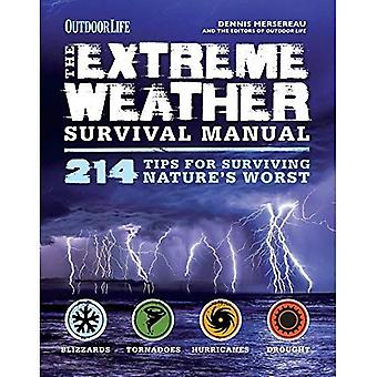 Extreme Weather Survival Manual: 343 Tips for Surviving Nature's Worst