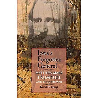 Iowa's Forgotten General
