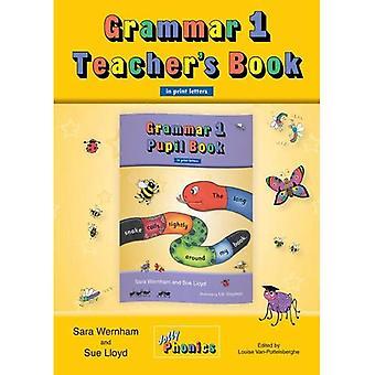Grammar 1 Teacher's Book (in Print Letters): 1 (Jolly Phoincs)