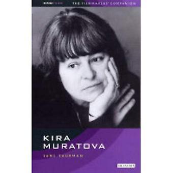 Kira Muratova (KINO - ryska filmskapare följeslagare)