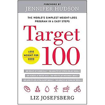 Target 100: The World's Simplest Weight-Loss Program� in 6 Easy Steps