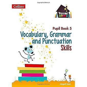 Ordförråd, grammatik och interpunktion färdigheter eleven bok 5 (Treasure House) (Treasure House)