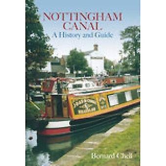 Nottingham-Kanal: Eine Geschichte und Reiseführer
