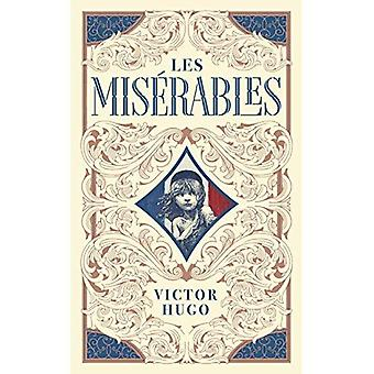 Les Miserables (Barnes & Noble Collectible Classics: Omnibus Edition) (Barnes & Noble Collectible Editions)