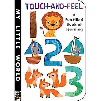 Touch-And-Feel 123 (mijn kleine wereld) [Board boek]