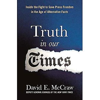 Wahrheit in unserer Zeit: eine innere zu berücksichtigen, der den Kampf um Pressefreiheit im Zeitalter der alternativen Fakten zu speichern
