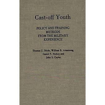 Verstoßene Jugendpolitik und Trainingsmethoden aus den militärischen Erfahrungen von Caylor & John S.