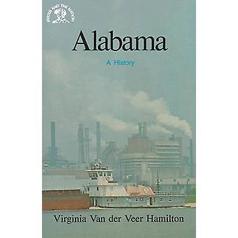 Alabama A History by Hamilton & Virginia Van Der Veer