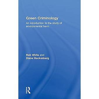 علم الأخضر مقدمة لدراسة الضرر البيئي بالأبيض آند روب